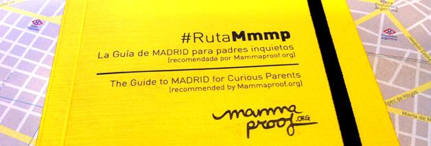#RutaMmmp, la segunda Guía de Madrid para padres inquietos